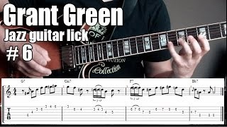 Grant Green jazz guitar lesson - Lick # 6 - Diminished arpeggio - Dorian & mixolydian scale