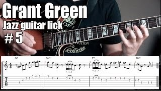 Grant Green jazz guitar lesson with tabs | Lick # 5