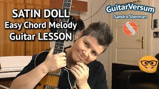 SATIN DOLL - Easy Chord Melody LESSON - Jazz Guitar Tutorial Satin Doll