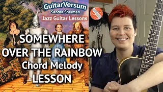 OVER THE RAINBOW - Guitar LESSON - Chord Melody Tutorial