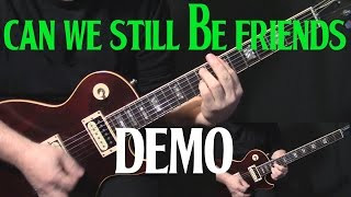 "how to play ""Can We Still Be Friends"" on guitar by Todd Rundgren 