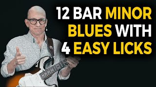 12 Bar Minor Blues Solo with 4 Easy Licks