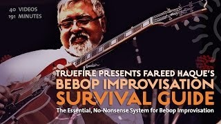 Bebop Improv Survival Guide - Intro - Fareed Haque