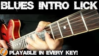 Blues Intro Lick - How To Play Classic Blues Intro Lick In Any Key