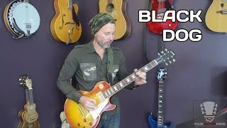 How to play Black Dog Led Zeppelin - Guitar Lesson Part 1