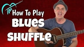 How To Play Blues Shuffle On Guitar