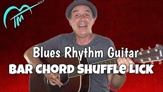 Bar Chord Blues Shuffle - Blues Rhythm Guitar Lesson